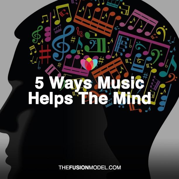 5 Ways Music Helps The Mind
